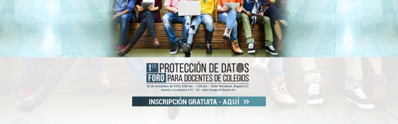 Inscripciones 1er. Foro de Protección de Datos para Docentes de Colegios